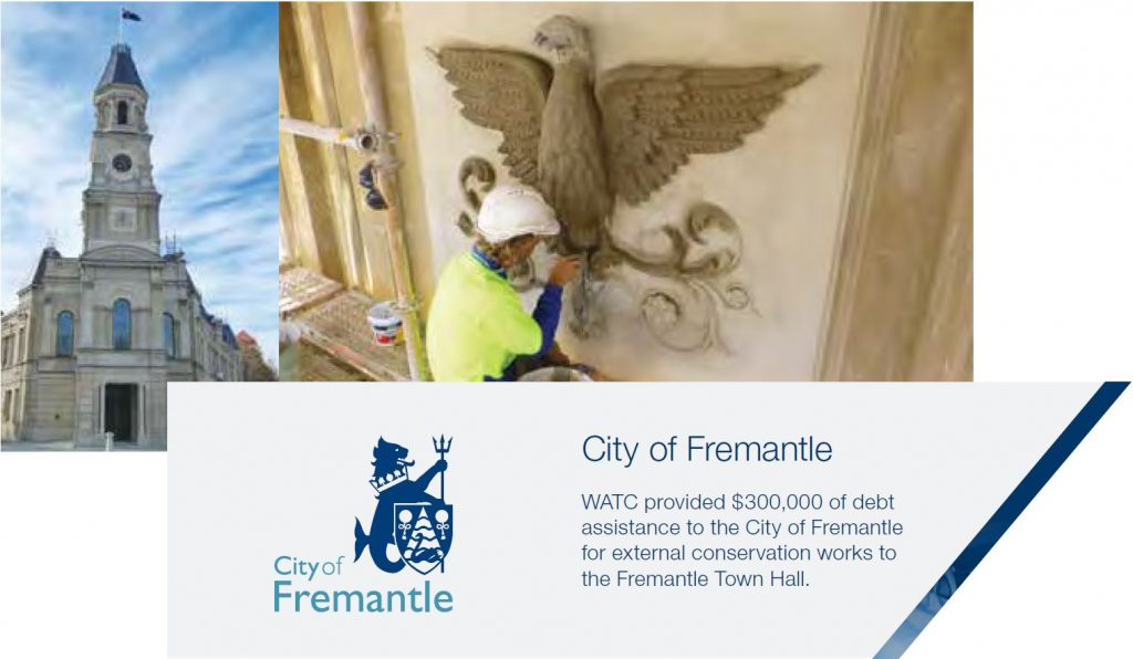 City of Fremantle WATC provided $300,000 of debt assistance to the City of Fremantle for external conservation works to the Fremantle Town Hall.