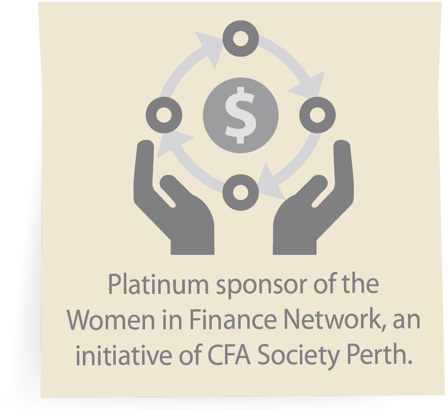 Platinum sponsor of the Women in Finance Network, an initiative of CFA Society Perth.